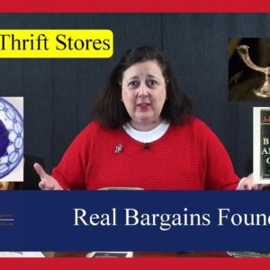 Real Bargains Found Shopping at Thrift Stores, Yard Sales, Auctions & Estate Sales by Dr. Lori