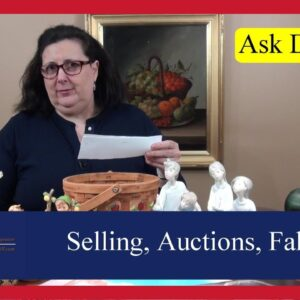 Ask Dr. Lori: Places to Sell Antiques, Shipping Tips, Fakes, Melting Metals & Personal Issue Exposed