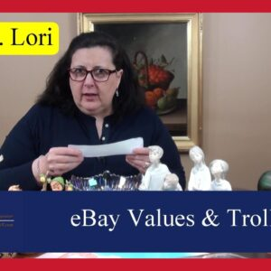 Ask Dr. Lori: Real Deal on eBay Values, Selling Tips, Trolls and Forums & Insurance for Antiques