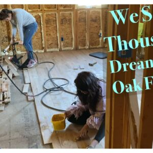 We Saved $$ Thousands!  OAK Flooring In The Addition Of Our Dream Home