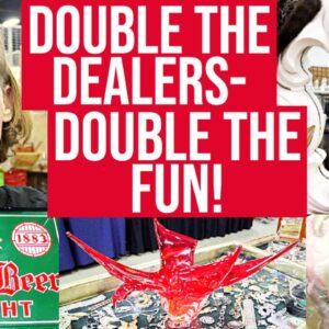 ANTIQUE EXTRAVAGANZA! THE VINTAGE SHOW OF THE SEASON | RESELLER