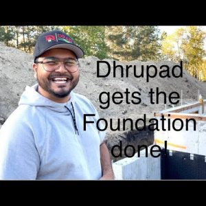 Dream house build Part 2, it starts with a good foundation!